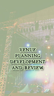 Venue Planning, Development & Review